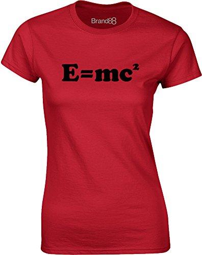 Brand88 - E=mc Squared, Gedruckt Frauen T-Shirt Rote/Schwarz