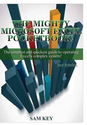 [(Microsoft Excel)] [By (author) Sam Key] published on (August, 2015) par Sam Key