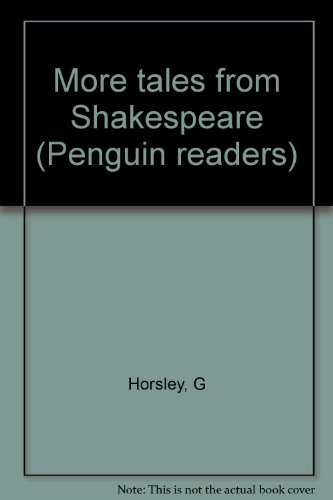 More tales from Shakespeare (Penguin readers)