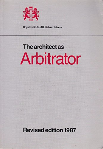 The Architect as Arbitrator