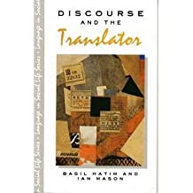 [(Discourse and the Translator)] [Author: B. Hatim] published on (January, 1993)