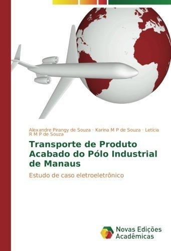 transporte-de-produto-acabado-do-polo-industrial-de-manaus-estudo-de-caso-eletroeletronico