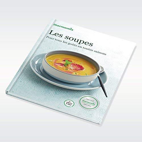 Livre thermomix - LES SOUPES - Vorwerk - édition TM5