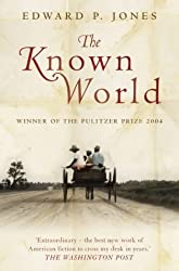 The Known World by Edward P. Jones (2004-07-05)