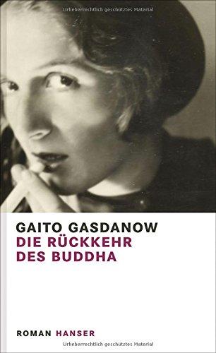 Preisvergleich Produktbild Die Rückkehr des Buddha: Roman