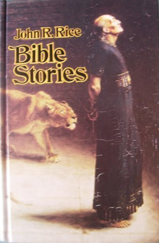 Bible stories by John R Rice (1979-08-02)