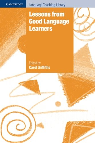 Lessons from Good Language Learners (Cambridge Language Teaching Library)