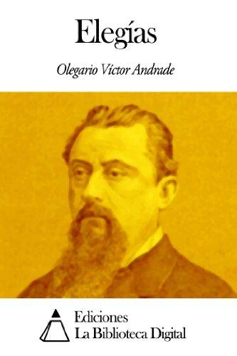 Elegías por Olegario Víctor Andrade
