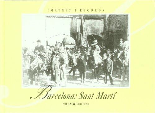 Barcelona, sant martí (Imatges i Records) por Ajuntament Barcelona