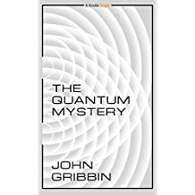 The Quantum Mystery (Kindle Single)