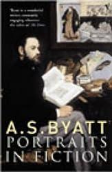 Portraits In Fiction by A S Byatt (2002-11-07)
