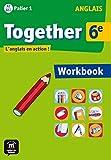 Anglais 6e Together - Workbook