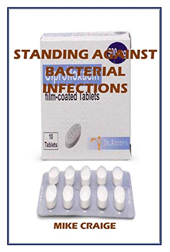 STANDING AGAINST BACTERIAL INFECTION (English Edition)