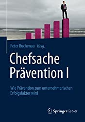 Chefsache Prävention I