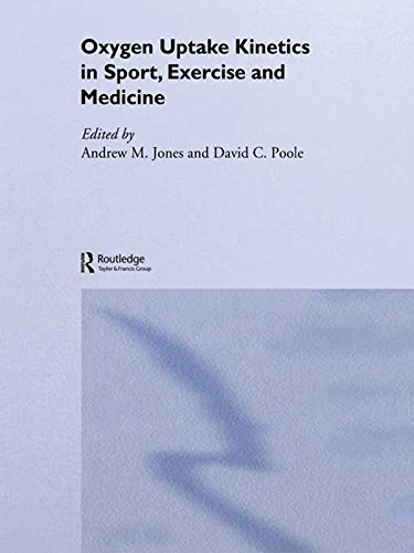 Oxygen Uptake Kinetics in Sport, Exercise and Medicine: Research and Practical Applications (English Edition)