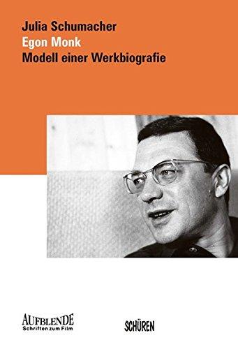 Realismus als Programm: Egon Monk: Modell einer Werkbiografie (Aufblende - Schriften zum Film)