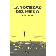 Sociedad del miedo,La