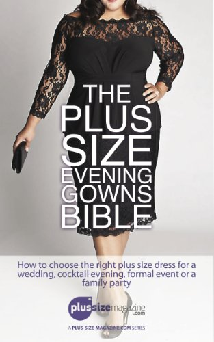 fc9719a77b1 The Plus Size Evening Gowns Bible  How to choose the right plus size dress  for