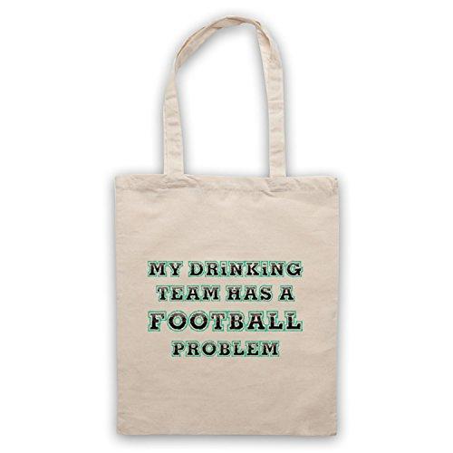 My Drinking Team Has A Football Problem Funny Football Slogan Umhangetaschen Naturlich