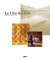 Le Clos des Sens: Laurent Petit à Annecy-le-Vieux