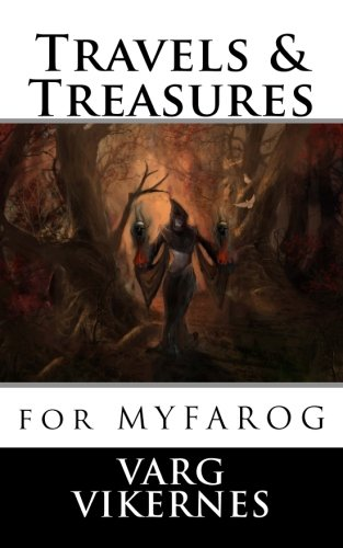 Travels & Treasures: for Mythic Fantasy Role-playing Game por Varg Vikernes
