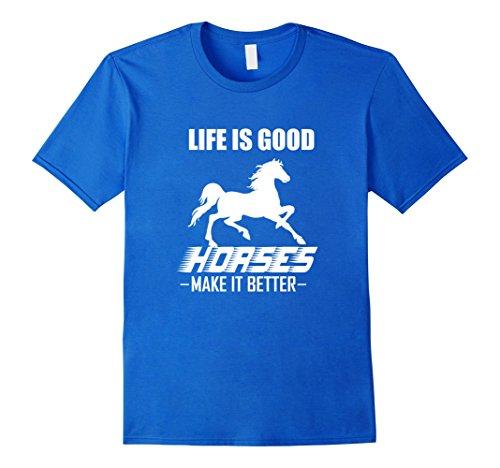 life-is-good-horses-make-it-better-t-shirt-horse-owner-herren-grosse-m-konigsblau