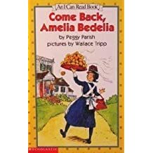 Come Back, Amelia Bedelia by Peggy Parish (2003) Paperback