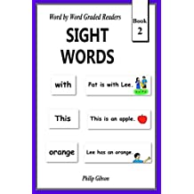 SIGHT WORDS: Book 2: Volume 2 (LEARN THE SIGHT WORDS)