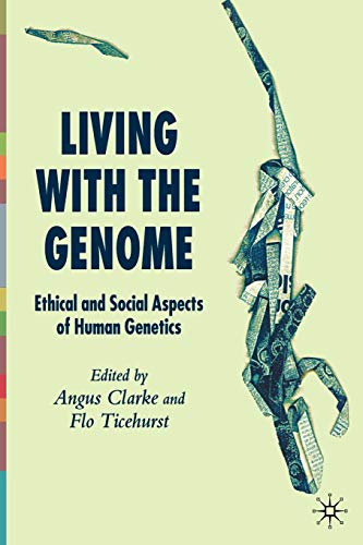 Living with the Genome: Ethical and Social Aspects of Human Genetics PDF Books