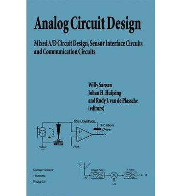 [(Analog Circuit Design )] [Author: Willy M. C. Sansen] [Dec-2010]