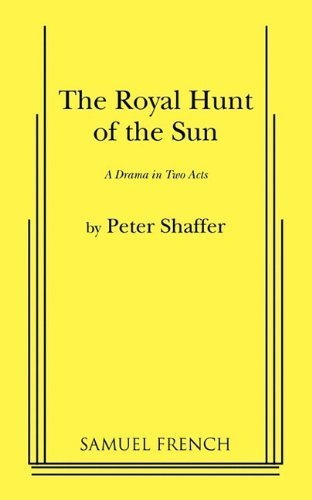 The Royal Hunt of the Sun by Peter Shaffer (2010-10-04)