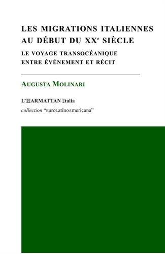 Les migrations italiennes au début du X...