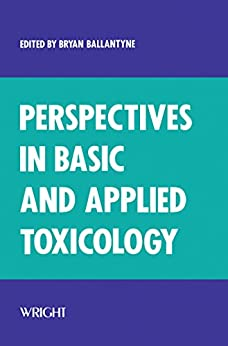 Perspectives In Basic And Applied Toxicology por Bryan Ballantyne epub