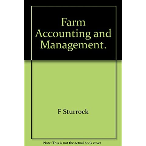FARM ACCOUNTING AND MANAGEMENT.