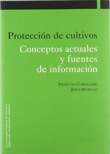 Protección de cultivos por Primitivo Caballero Murillo