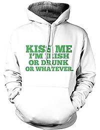 Kiss Me I'm Irish Or Drunk Or Whatever Hoodie St Patricks Day Sweatshirt