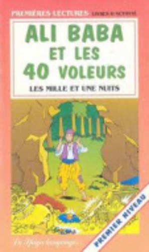 Ali Baba et les 40 voleurs (Premières lectures. Livres dactivité)
