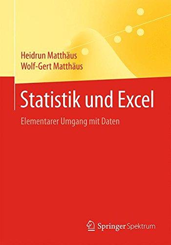 Statistik und Excel: Elementarer Umgang mit Daten