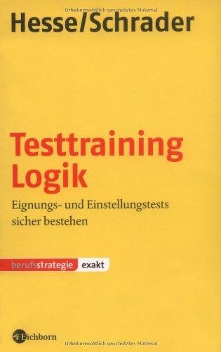 Testtraining Logik: Eignungs- und Einstellungstests sicher bestehen