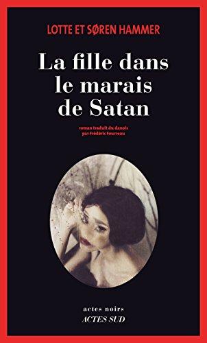 La Fille dans le marais de Satan (Actes noirs)