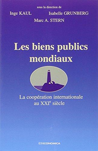 Les biens publics mondiaux : La coopération internationale au XXIe siècle