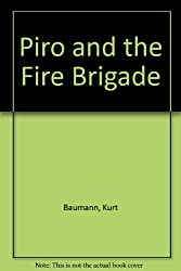 Piro and the Fire Brigade