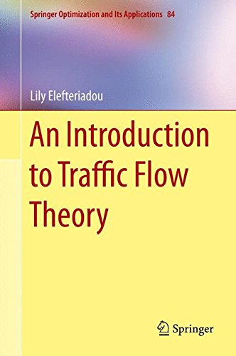 An Introduction to Traffic Flow Theory (Springer Optimization and Its Applications) por Lily Elefteriadou