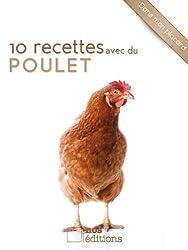 10 recettes avec du poulet (Dans mon placard) (French Edition)