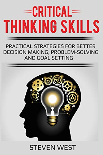 Download Critical Thinking Skills Practical Strategies For Better