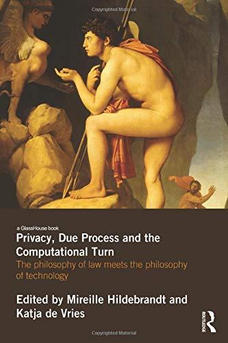 Privacy, Due Process and the Computational Turn (Computational Medicine)