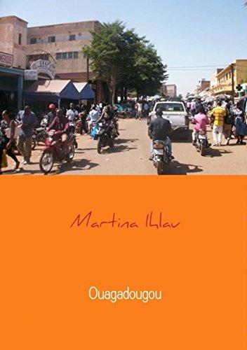 Ouagadougou: Vier Wochen in einer anderen Welt (Mbs-buch)