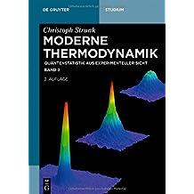 Christoph Strunk: Moderne Thermodynamik: Quantenstatistik aus experimenteller Sicht (De Gruyter Studium, Band 2)