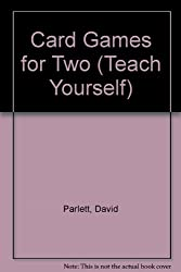Card Games for Two (Teach Yourself)