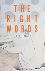 The Right Words by Lane Hayes (2014-12-12)